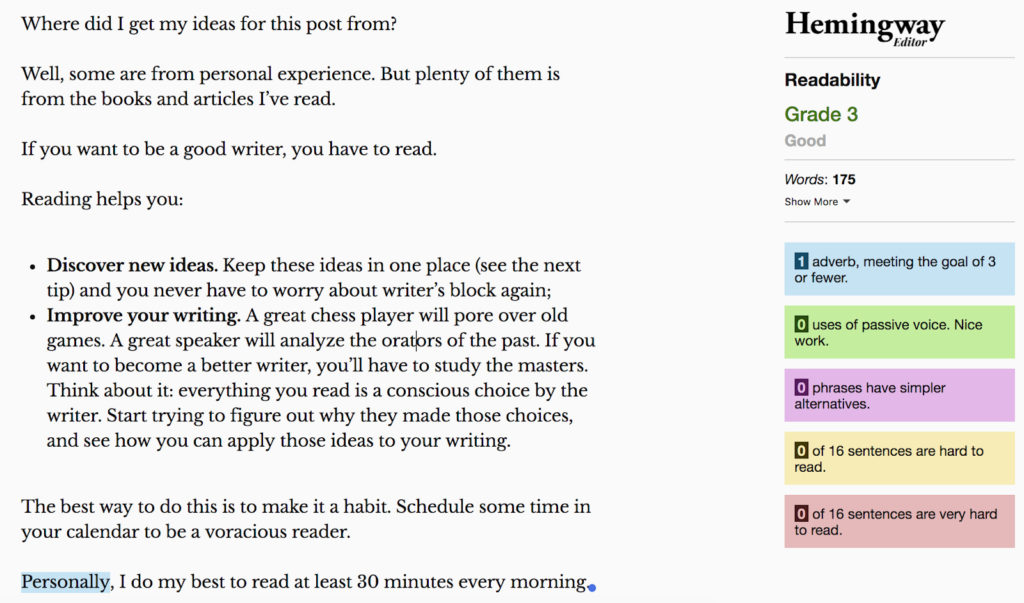 Apps like Hemingway help you analyze your content based on the readability of your target audience